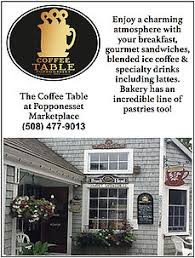 The Coffee Table by Shopping Mashpee Massachusetts Popponesset Marketplace Eateries