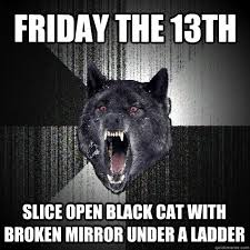 Friday The 13th Memes - 13 friday the 13th memes to get you through the day