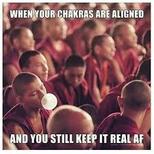 Real Gangster Meme - real af chakras aligned do you boo spiritual gangster meme