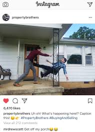 instagram funny from property brothers upcoming buying and selling