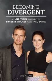 biography theo james becoming divergent an unofficial biography of shailene woodley and