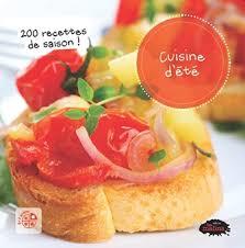 recette cuisine d été cuisine d été adulte livre ouvrage