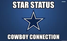 Dallas Cowboys Meme Generator - star status cowboy connection dallas cowboys meme generator