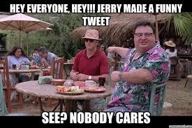 Meme Nobody Cares - park nobody cares