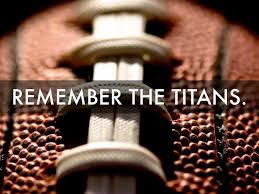 leadership quote remember the titans remember the titans by nathan g