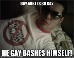 Mike Meme - gay mike memes quickmeme