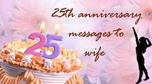 Best 25 Anniversary Wishes To Wife Messages Best Message Part 3