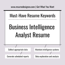 Key Words For Resumes Must Have Keywords For Business Intelligence Analyst Resume