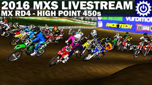 ama motocross live stream mx simulator 2016 rd4 high point 450s livestream youtube