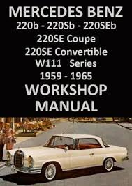 old cars and repair manuals free 2007 mercedes benz slk class free book repair manuals mercedes benz w113 series 230sl 1963 1967 workshop manual benz