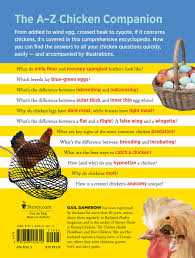Backyard Chicken Magazine by The Chicken Encyclopedia An Illustrated Reference Gail Damerow