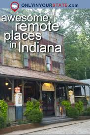 Small Towns Usa by 301 Best Indiana Images On Pinterest Indiana Day Trips And Scenery
