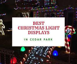 best christmas light displays in cedar park cedar park texas living