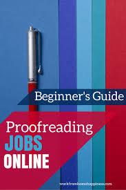 Design Jobs Online Home Proofreading Jobs Online Complete Beginner U0027s Guide