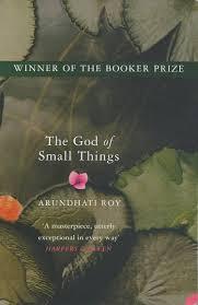 in praise of arundhati roy u0027s u201cthe god of small things u201d u2013 by