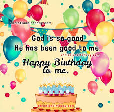 happy birthday to me christian image with nice quotes christian