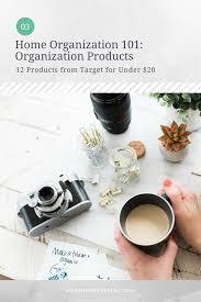 home organization 101 organization products mysa home styling