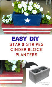 diy stars u0026 stripes cinder block planters planters learning and