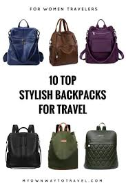 backpacks for travel images 10 top stylish backpacks for travel my own way to travel jpg