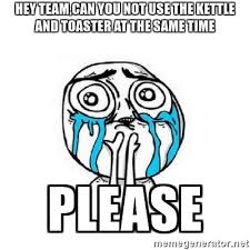 Toaster Face Hey Team Can You Not Use The Kettle And Toaster At The Same Time