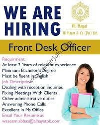 Front Desk Officer Al Hayat Co Pvt Ltd Front Desk Officer