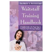 the waiter waitress u0026 waitstaff training handbook