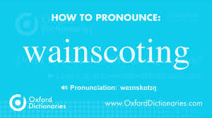 Spell Wainscoting How To Pronounce Wainscoting Youtube