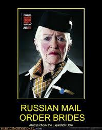 Mail Order Bride Meme - russian mail order brides cheezburger humor pinterest humor