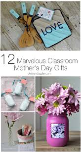 awesome mothers day gifts 12 marvelous classroom s day gifts and gift