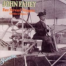 John Fahey Transfiguration Of Blind Joe Death Recommend Some John Fahey To Me Page 4 Steve Hoffman Music Forums