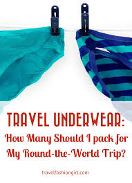 Travel underwear how many should i pack for my round the world trip