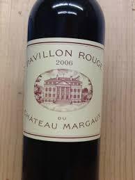 chateau margaux i will drink 2006 pavillon du château margaux bordeaux médoc