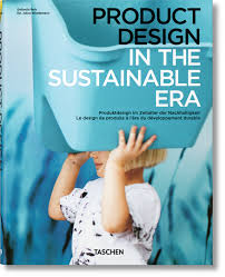 design taschen product design in the sustainable era midi format taschen books
