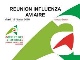 chambre d agriculture de la dordogne grippe aviaire 2016 en dordogne