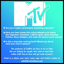 Seeking Troll Name Mtv S Catfish Will Introduce Trolls To Their Victims
