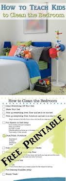 how to clean a bedroom teach kids to have a clean room bedroom cleaning printable