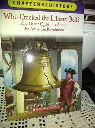 who cracked the liberty bell and other questions about the