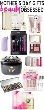10 beauty gifts for mom mothers day gift guide 2017 top 10 mother s day gift ideas for the beauty obsessed makeup