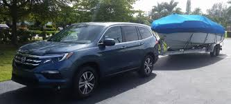 towing report 2017 pilot ex l awd with heavy boat honda pilot