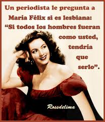Sexy Lesbian Memes - maría félix quote lol humor humor pinterest lesbian frases