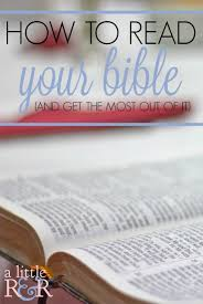 how to read your bible and get the most out of it a little r u0026 r