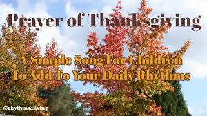 prayer of thanksgiving a simple song for children to add to your