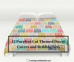Kitten Bedding Set 12 Purrfect Cat Themed Duvet Covers And Bedding Sets Cat Lady