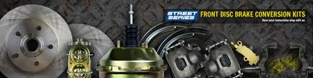 the right stuff the leader in disc brake conversions for all