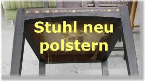 Esszimmerstuhl Bananenblatt Einen Stuhl Mit Leder Neu Beziehen Polstern Restaurieren Youtube