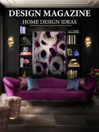 home interior design magazine design magazine interior design ideas home living by covet