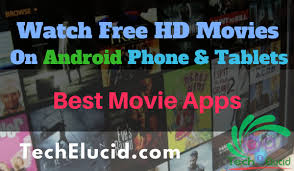 top 3 apps to watch movies on android phone best movie apps