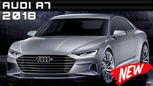 New Audi A5 Release Date 2018 Audi A7 Review Rendered Price Specs Release Date Youtube
