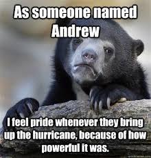 Andrew Meme - hurricane andrew meme andrew best of the funny meme