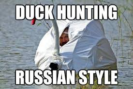 Funny Duck Meme - duck hunting russian style funny duck meme picture for facebook